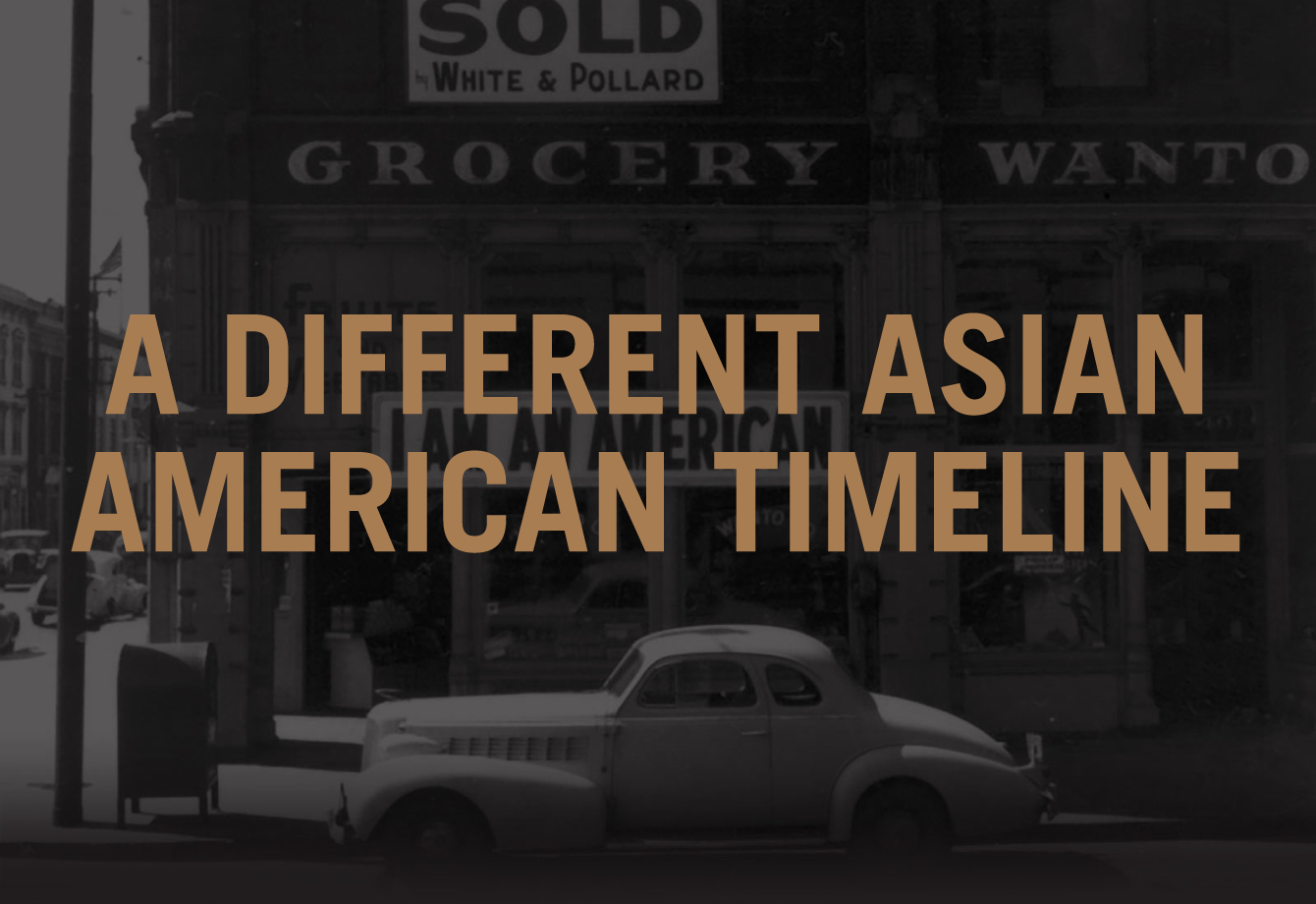 A Diffferent Asian American Timeline